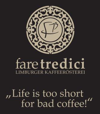 """Neu Bei Uns Im Hofcafé – Frisch Gerösteter Kaffee Aus Der Limburger Kaffeerösterei """"Fare Tredici"""""""